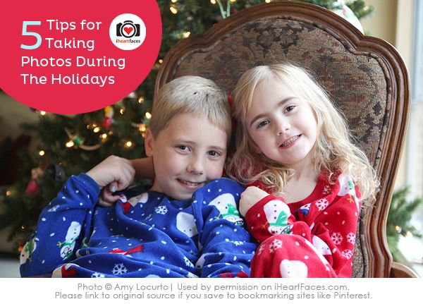5 Tips for Taking Photos During the Holidays by @Amy Locurto {LivingLocurto.com}. iHeartFaces.com