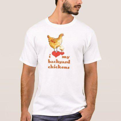Backyard Chickens T Shirt