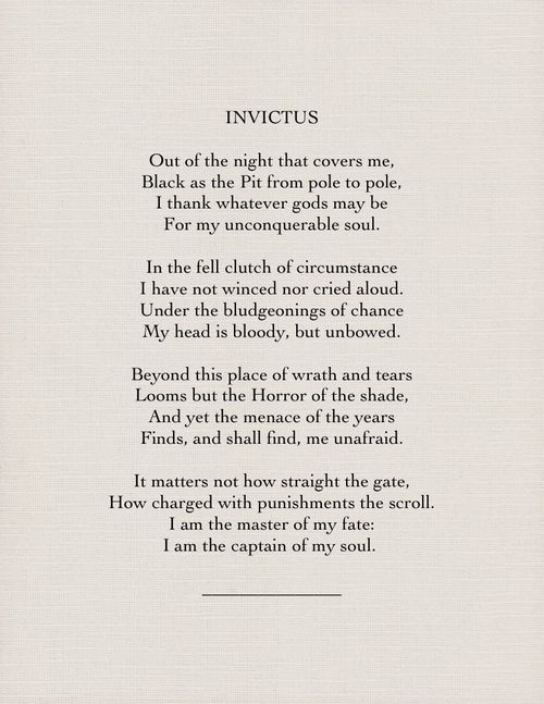 Invictus By William Ernest Henley Things I Like Sprüche