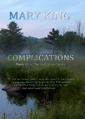 Complications (Book #3 in The McFadden Series)  Available Dec. 2014 Mary King Books (marykingbooks.com)