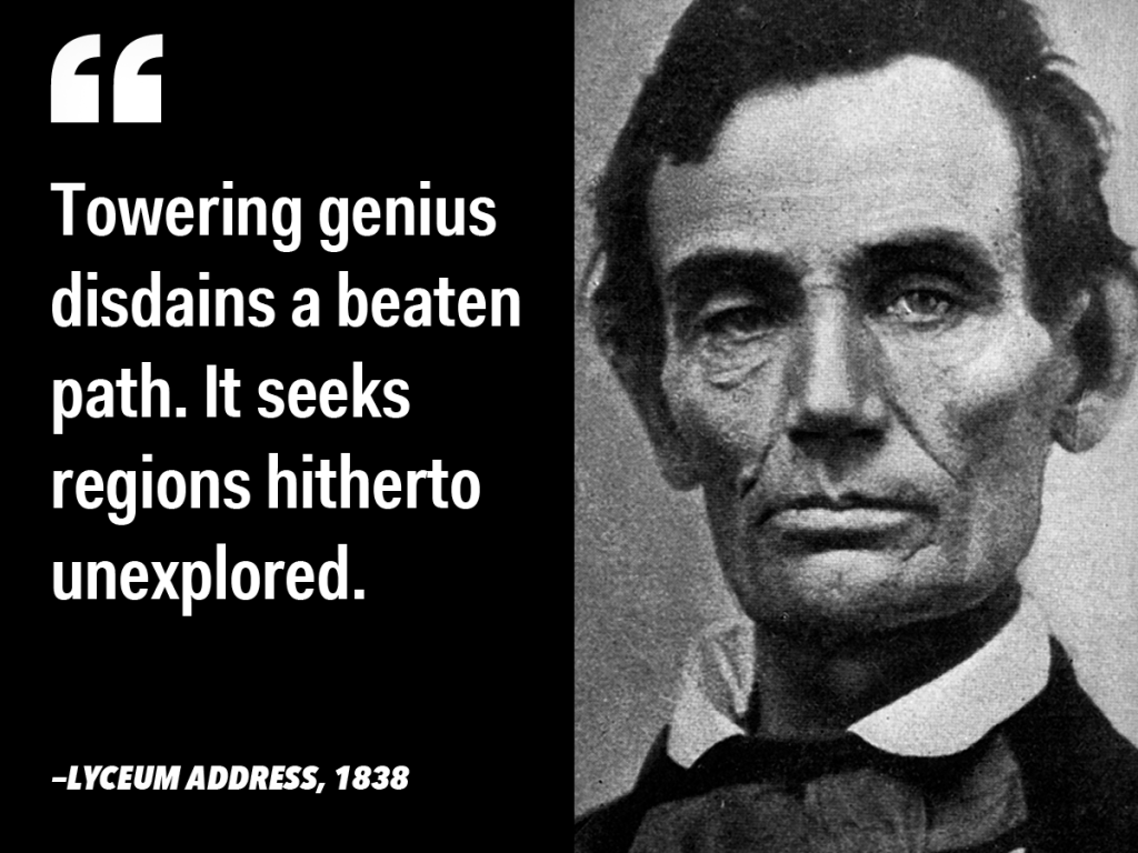 Famous Leadership Quotes Towering Genius One Of Lincoln Inspirational Quotes