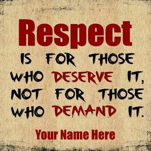 Write Name On Respect Facebook Status Quotes Dp Pics Facebook Status Quotes Respect Quotes Quotes For Whatsapp