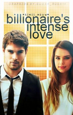 Billionaire's Intense Love ( #Wattys2016 ) - BIL 2 #wattpad #romance