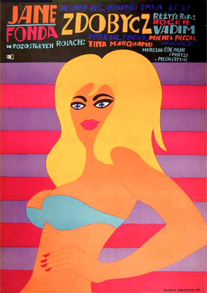 "Polish Poster by  Andrzej Krajewski, 1969,  ""La Curee"" directed by Roger Vadim, starring Jane Fonda."