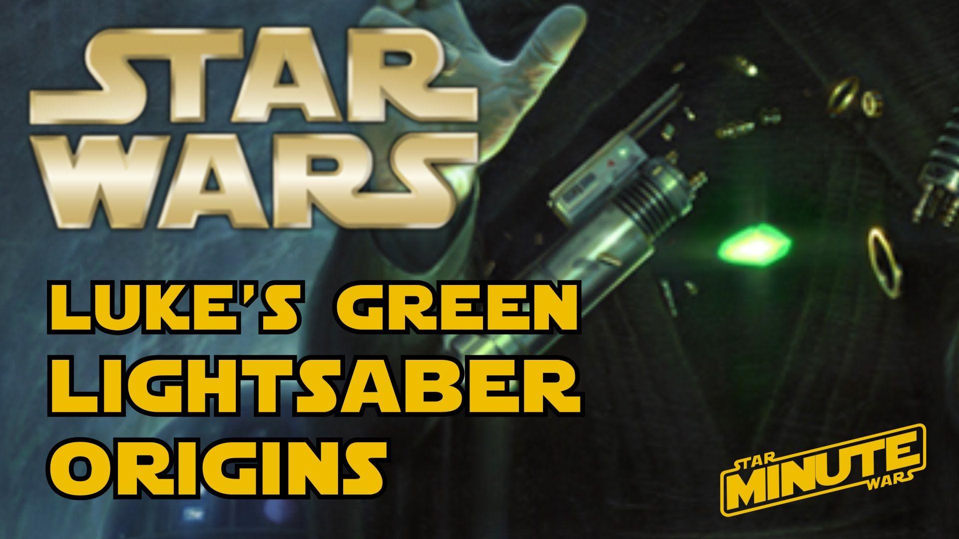 How Luke Got His Green Lightsaber (Canon) - Star Wars Explained
