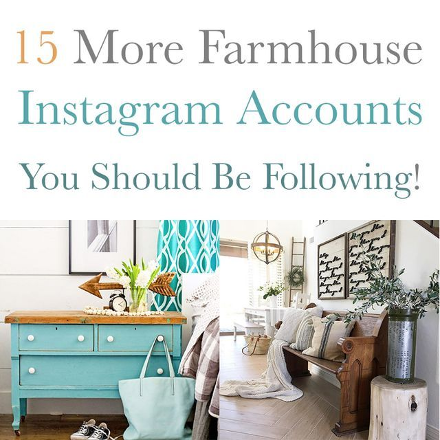 Home Design Ideas Instagram: 15 More Farmhouse Instagram Accounts You Should Be