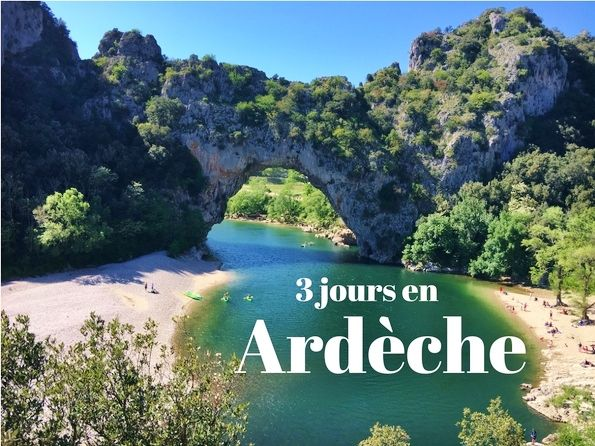 Avec tous les longs week-end du mois de mai qui arrivent, c'est l'occasion pour nous de vous donner des idées. Et pourquoi pas 3 jours en Ardèche ?