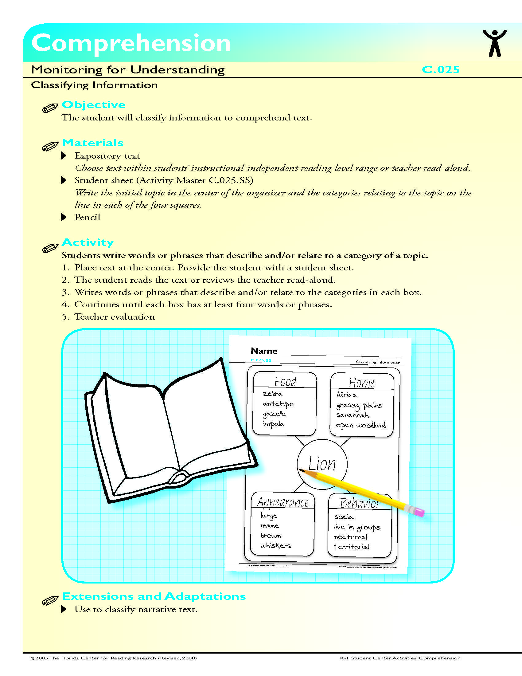 The Student Will Classify Information To Comprehend Text