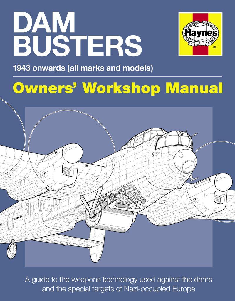 haynes dambusters manual haynes manuals books raf royal air rh pinterest co uk BMW Workshop Manual Store Workshop Manual