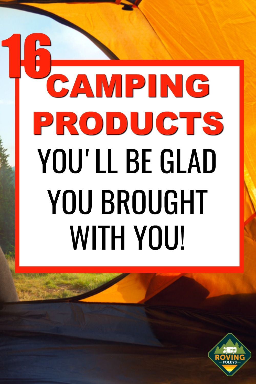 16 Insanely Fun Camping Products We Always Bring On Our Camping Trip Rv Accessories What To Bring Camping Rv