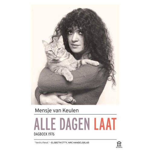 Alle Dagen Laat Mensje Van Keulen Biografieën En Biografie