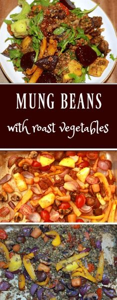Mung Beans are an ancient superfood from Asia offering a high source of protein, phytonutrients, fibre and antioxidants.  They are nutty, sweet and green. Prepared with roast vegetables. #vegan #recipes #mungbeans #nutrition