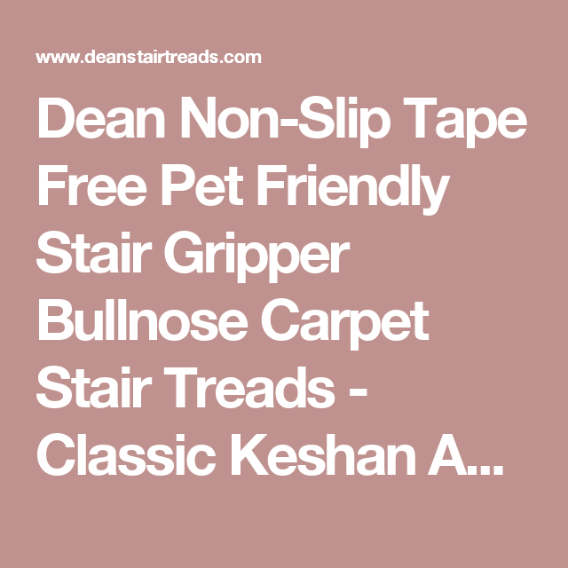 Best Dean Non Slip Tape Free Pet Friendly Stair Gripper 400 x 300