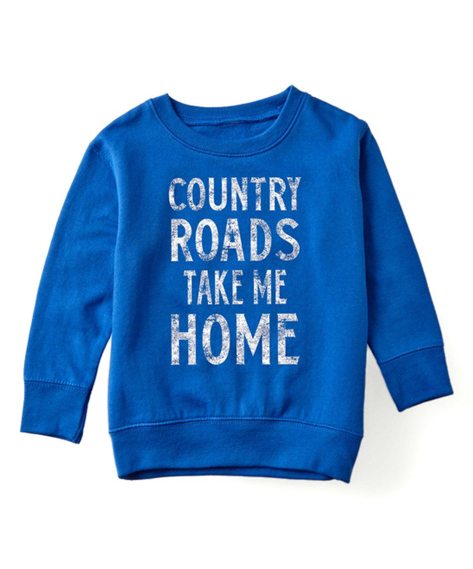 This Royal Blue 'Country Roads' Crewneck Sweatshirt - Toddler by Rodeo Rags is perfect! #zulilyfinds