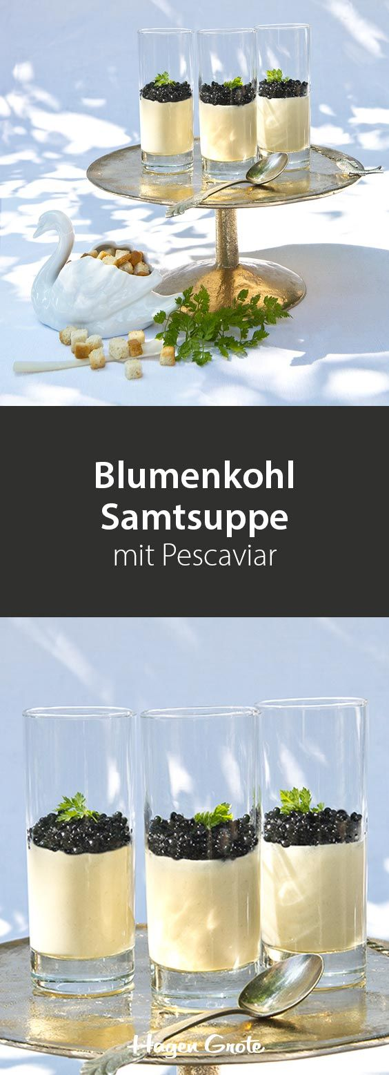 Blumenkohl Samtsuppe mit Pescaviar