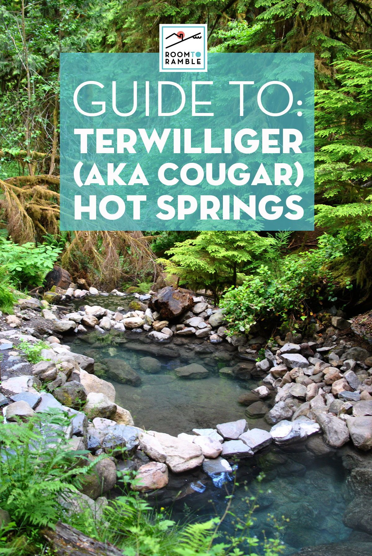 guide to terwilliger hot springs, cougar hot springs tips, places to