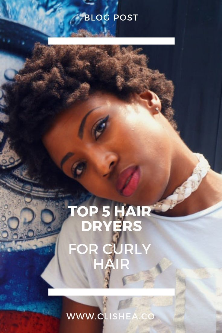 Curly hair for some is a handful to manage. Styling may take longer than one would like. Having the best tools to style would make the process a bit easier. Here are some of the best hair dryers for curly hair. #curlyhair #kinkyhair #hairstyling #hairtools #hairtips #beautytips #naturalhairrules #naturalhairblogger #kinkyhair #type4hair #type3hair #type2hair #afrohair #diyhair #diykitchen #melanin #beautyblog #naturalhairblog #naturalhairblogger #clishea