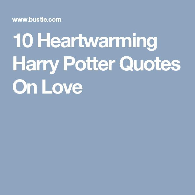 10 Harry Potter Quotes On Love Wedding Readings Pinterest