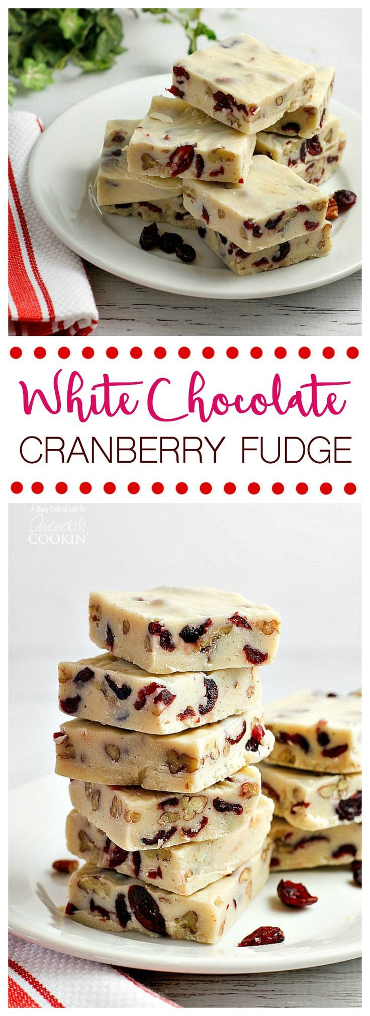 Recipe for white chocolate cranberry fudge - perfect for Christmas gifts or to serve after your holiday dinner!
