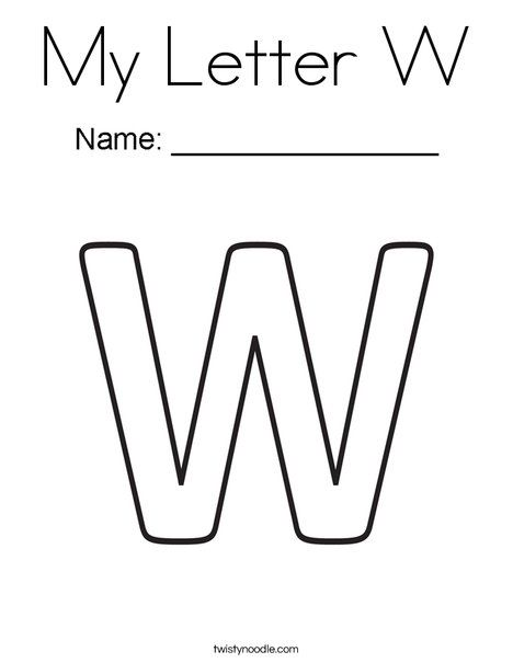 My Letter W Coloring Page Twisty Noodle Letter W Lettering