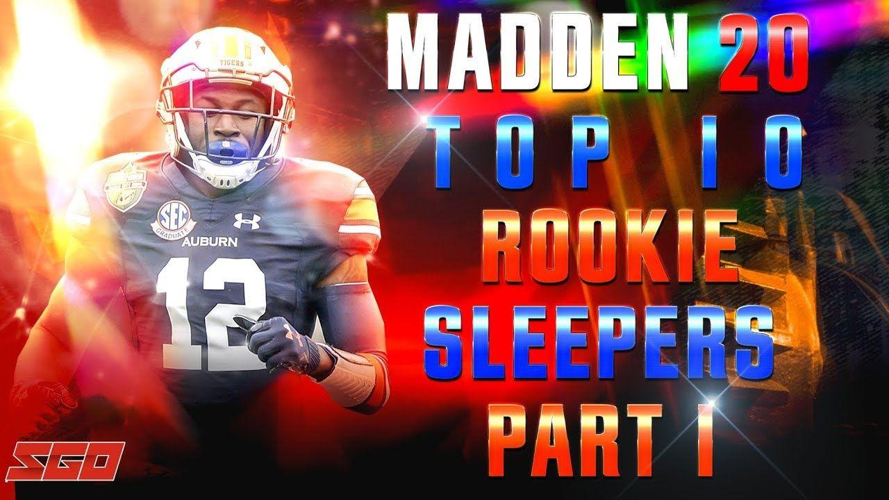 Madden 20 Top 10 Rookie Sleepers Part 1 Madden Top 10 Sleeper