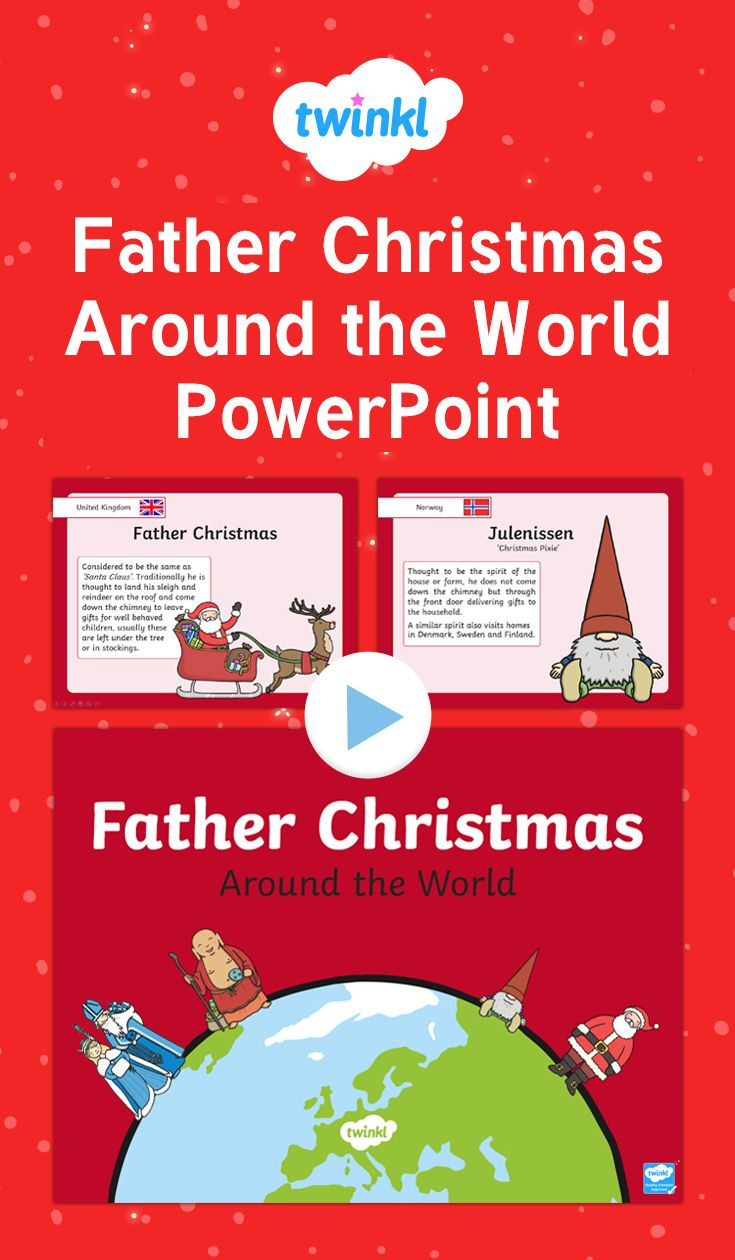 Father Christmas Around The World Powerpoint The Resource Includes
