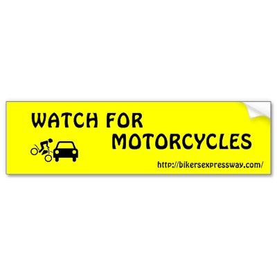 Watch for motorcycles poster bumper sticker