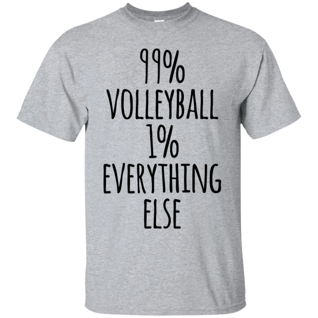 99 Volleyball 1 Everything Else T Shirt Funny Volleyball Shirts Cute Volleyball Shirts Volleyball Tshirts