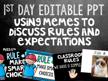 First Day Slides Using Memes To Go Over Classroom Rules Classroom Rules First Day Of School Classroom Expectations