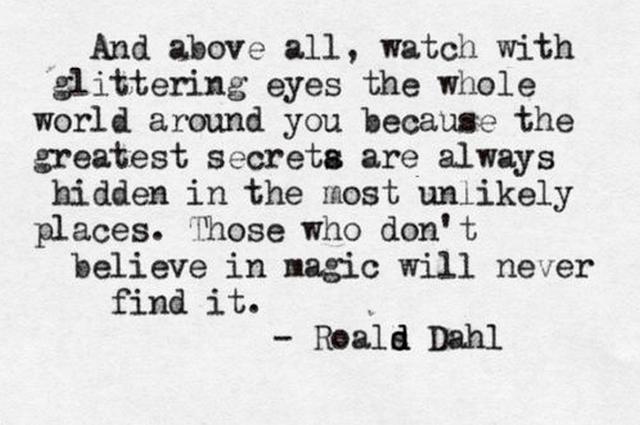 Citaten Roald Dahl : Love roald dahl oh yes pinterest inspiration