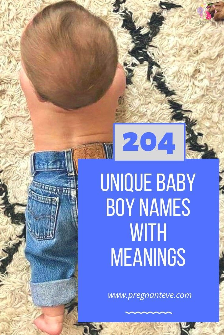 Unique Baby Boy Names And Meanings for the year 2020!