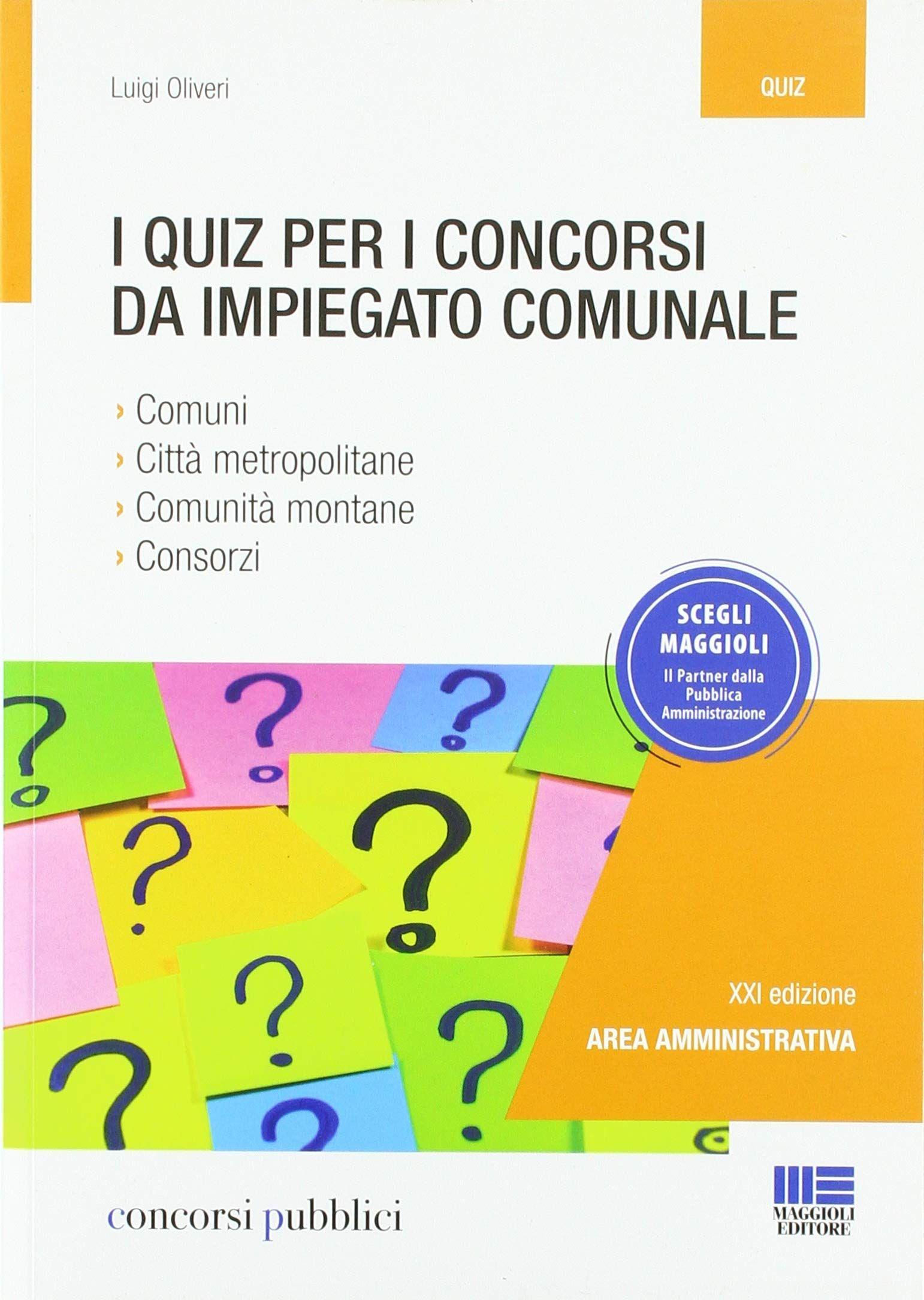 29 25 Euro I Quiz Per I Concorsi Da Impiegato Comunale Quiz Concorsi Libri