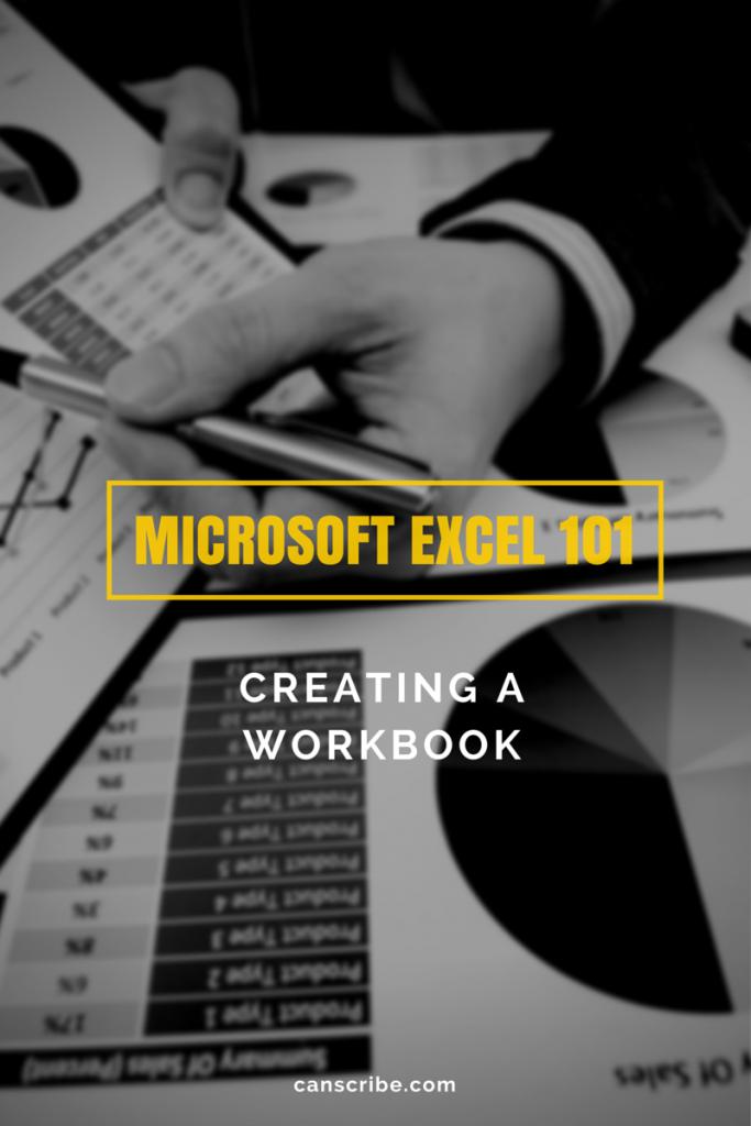 Microsoft Excel Creating a Workbook Workbook, Excel