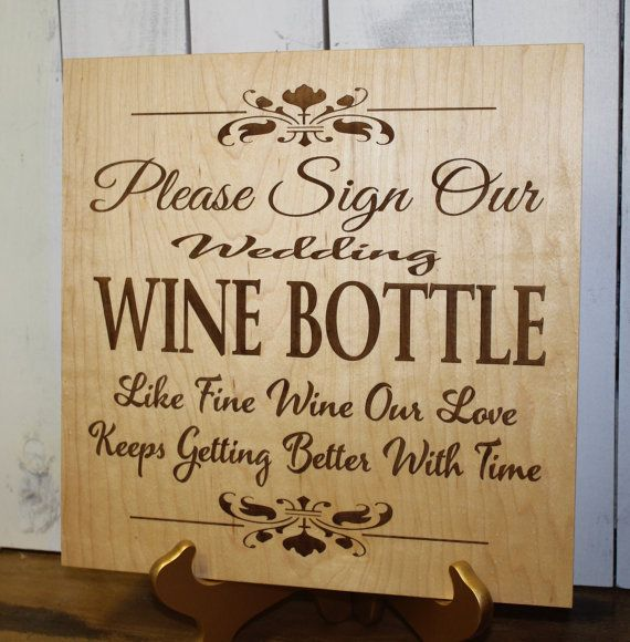 Wedding Sign Please Sign Our Wine By Gingerbreadengraved On Etsy