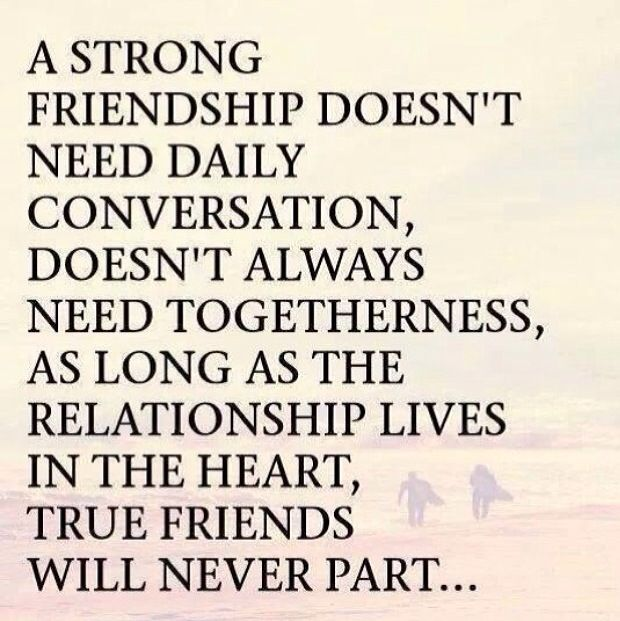 True Friends Are Always Your Friends No Matter The Circumstance