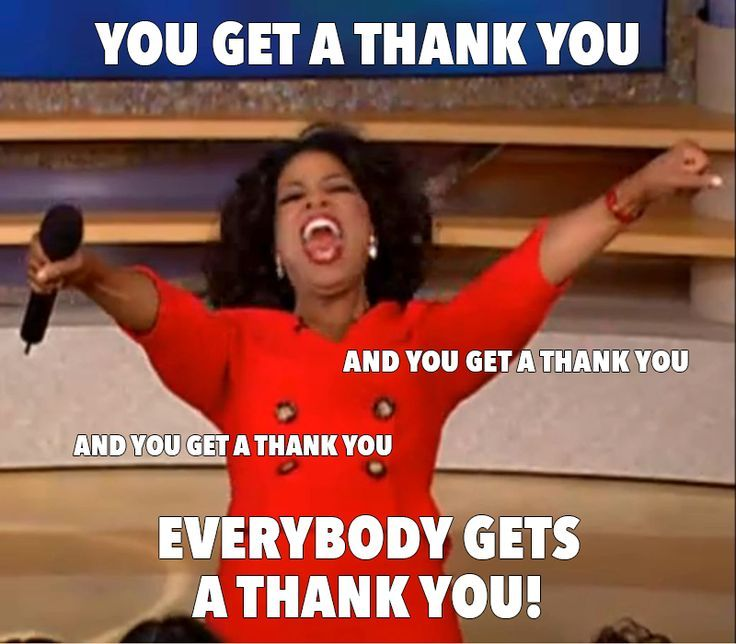 Thank You So Much Funny Meme : Thank you so much to everyone for joining me on today s
