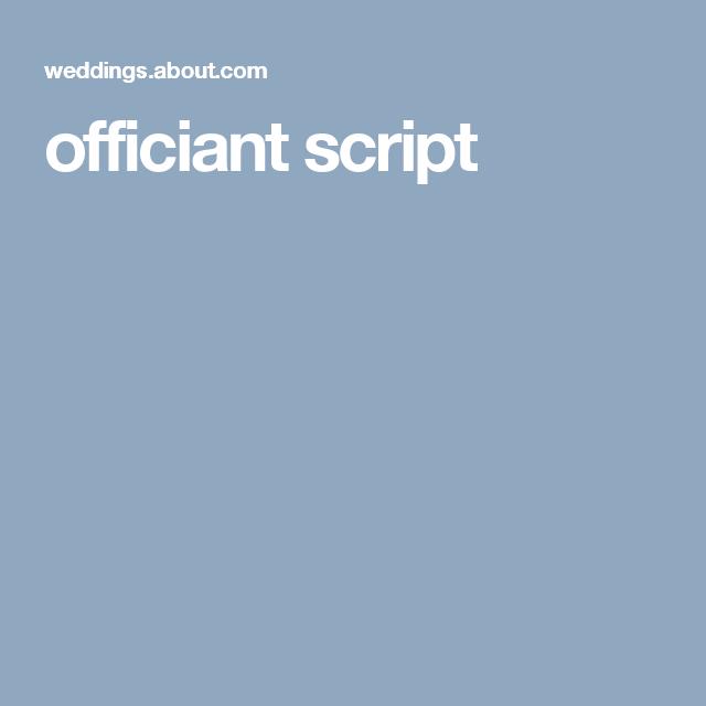 Wedding Officiant Speech Ideas: Sample Wedding Ceremony Script In 2019