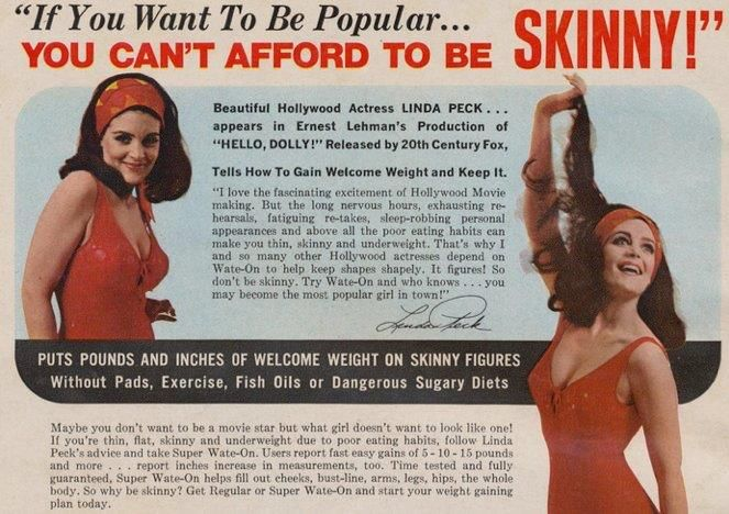 Vintage advert. Yep, that's right. Not all that long ago this diet yourself to death crap didn't exist and women were aloowed to be shaped like WOMEN instead of scarecrows.