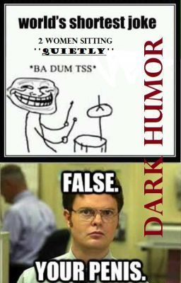 """""""Dark Humor"""" by darkmaiden001 - """"Not everyone gets dark humor...  (jokes are not mine.. came from almost everywhere.. credit to whoev…"""""""