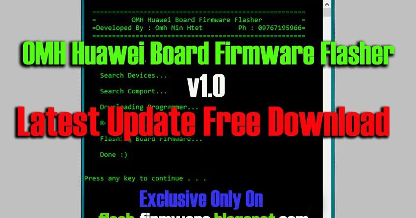 DownloadOMH Huawei Board Firmware Flasher File Information: File