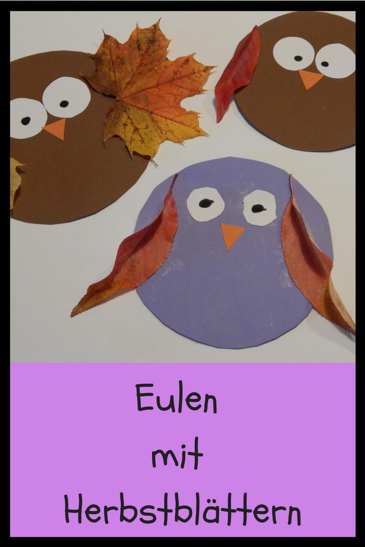 Eulen Herbst Blätter Basteln Kinder Kindergarten Krippe