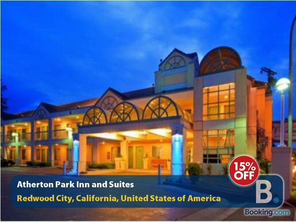 #athertonparkinnandsuites #headquarters #rcalifornia #redwoodcity #university #featuring #available...