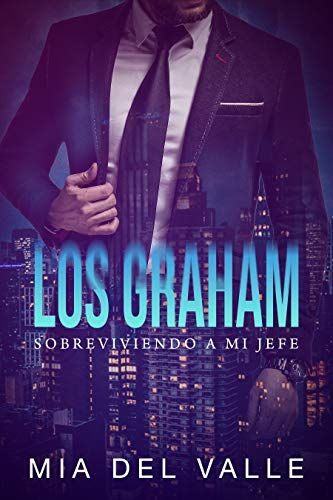 Novela: Los Graham: Sobreviviendo a mi jefe - [PDF EPUB ...