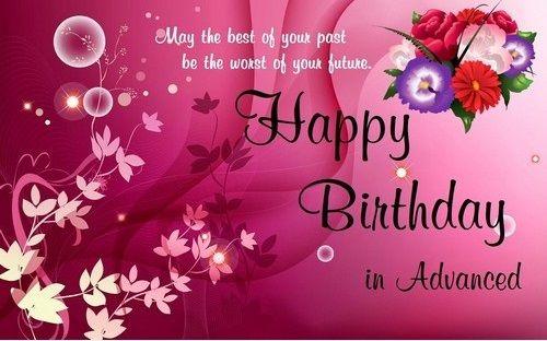 Advance Birthday Greeting Advance Birthday Greeting Pinterest
