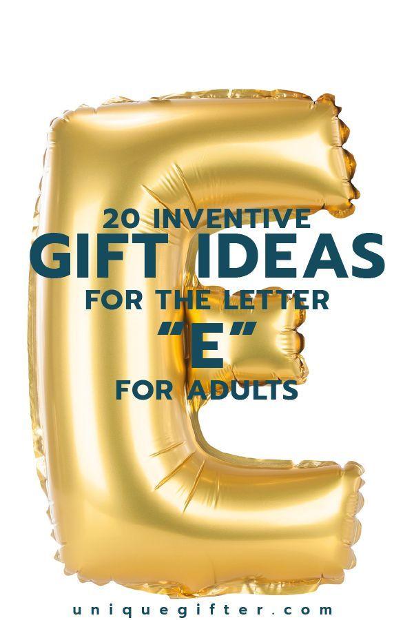 Gift Ideas For The Letter E