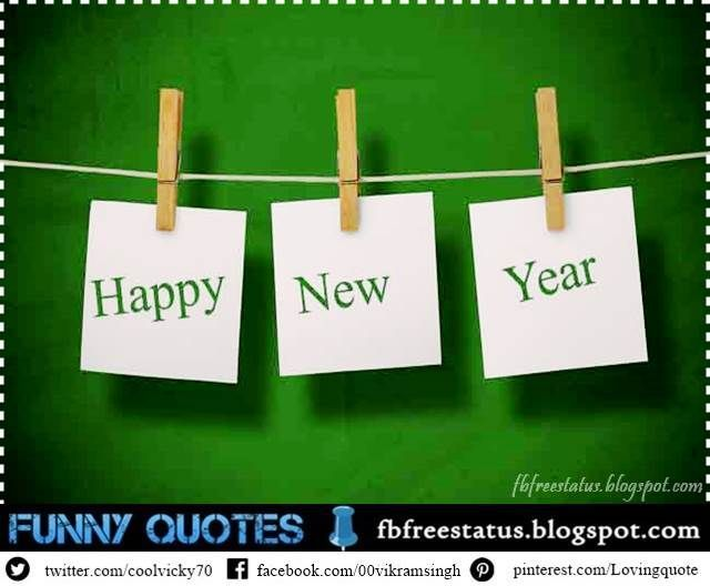 Happy New Year 2018 SMS. New Year WishesFunny Quotes