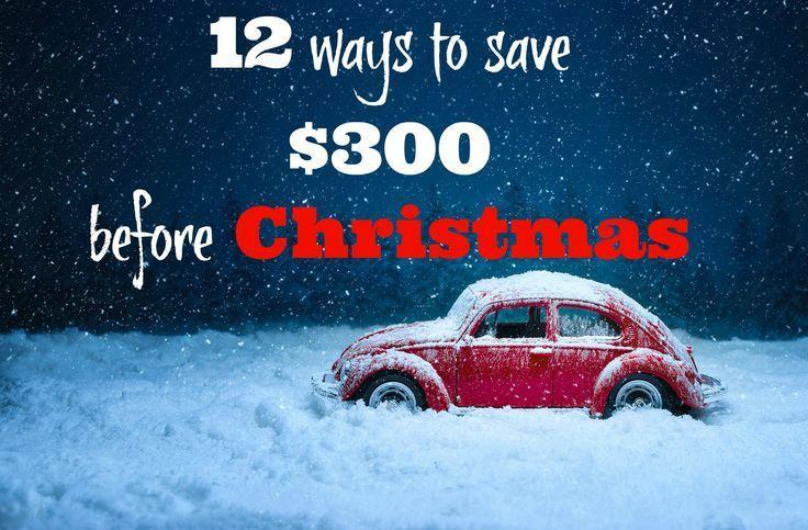 12 Möglichkeiten, 300 US-Dollar vor Weihnachten zu sparen   – Frugal Living and Personal Finance