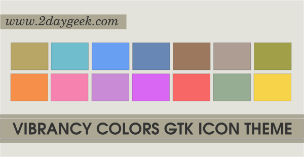 2daygeek.com Linux Tips, Tricks & News Today ! – Through on this article you will get idea to Install/Change Vibrancy Colors – Best Colors Icon Suite for Ubuntu/Mint.