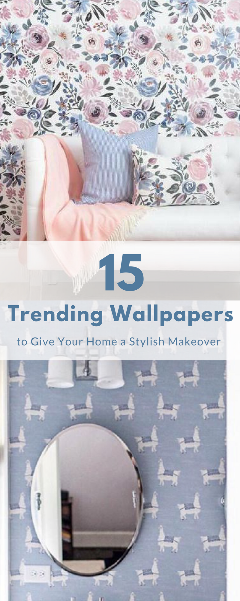 Our 15 Favorite Wallpapers That Will Make Your Home Insta-Worthy ...