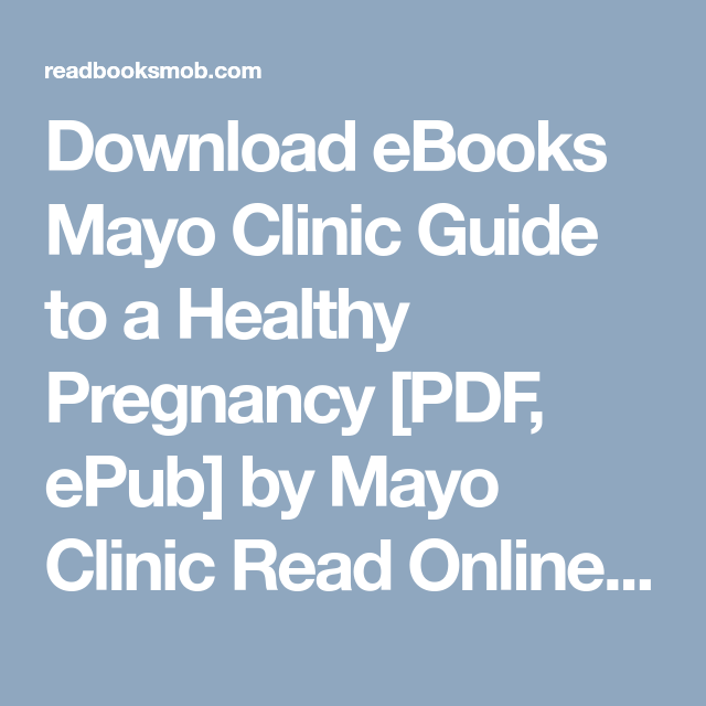 Mayo Clinic Guide To A Healthy Pregnancy Pdf Download